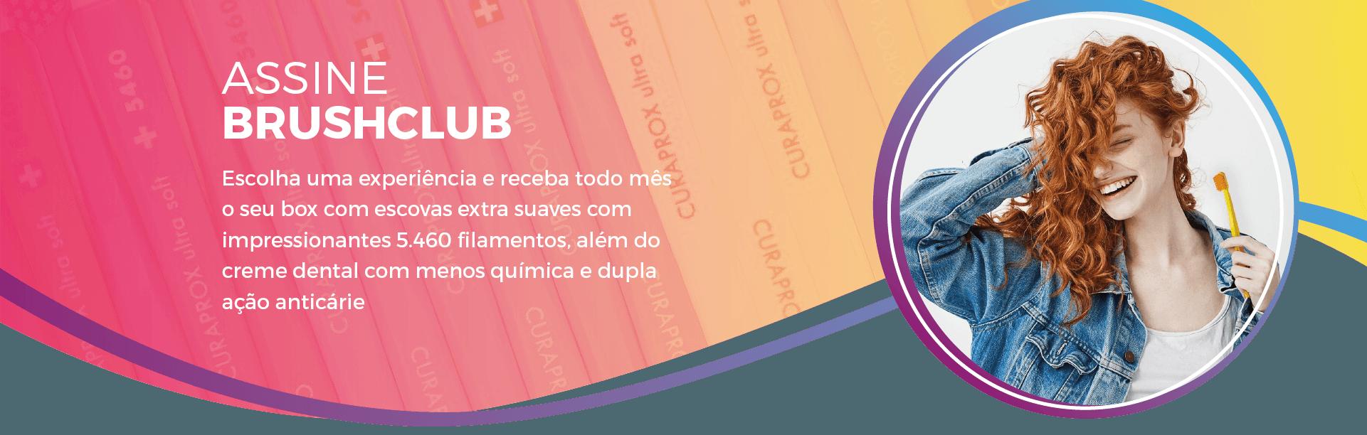 Assine BrushClub